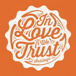 t-shirt solidays in love we trust