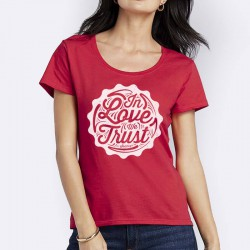 T-Shirt In love We Trust Rouge