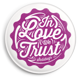 Badge In Love We Trust