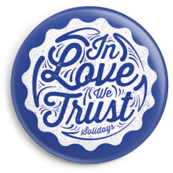 Badge In Love We Trust Bleu