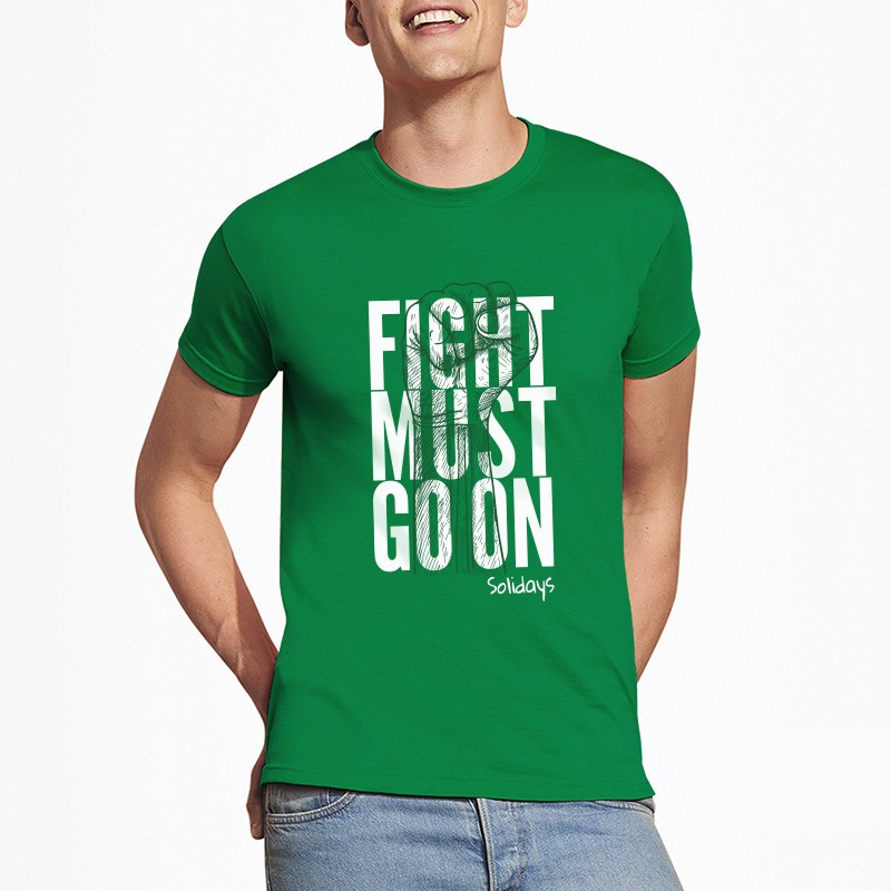 T-Shirt Homme Fight Must Go On Vert