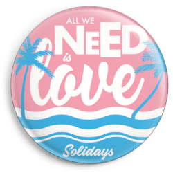 Badge All We Need Is Love